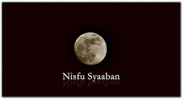 Keutamaan Nifsu Syaban